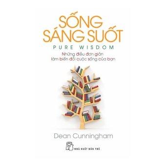 Sống Sáng Suốt - Dean Cunningham