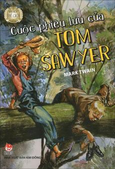Văn học thế giới - Cuộc phiêu lưu của Tom Sawyer