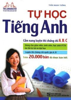 Tự Học Tiếng Anh (Tái Bản 2016) - Trần Mạnh Tường