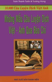 Những mẫu câu luyện dịch Việt - Anh qua báo chí