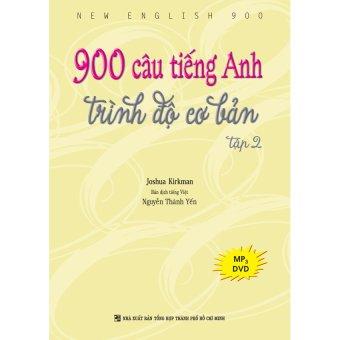 900 câu tiếng Anh trình độ cơ bản: Tập 2