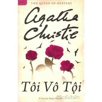 Tôi Vô Tội - Tiểu Thuyết Trinh Thám - Agatha Christie