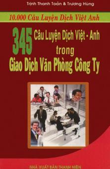 345 câu luyện dịch Việt - Anh trong giao dịch văn phòng công ty