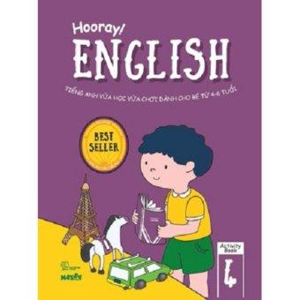 Hooray English - Tiếng Anh Vừa Học Vừa Chơi Dành Cho Bé Từ 4-6 Tuổi - Activity Book 4 - Nhiều Tác Giả