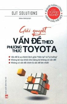 Giải Quyết Vấn Đề Theo Phương Thức Toyota - Nhóm VietFuji,Ojt Solutions