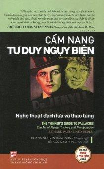 Cẩm Nang Tư Duy Ngụy Biện - Richard Paul,Linda Elder,Hoàng Nguyễn Đăng Sơn