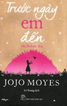 Trước Ngày Em Đến - Jojo Moyes