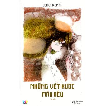 Những Vết Xước Màu Rêu (Tái Bản 2014) - Leng Keng