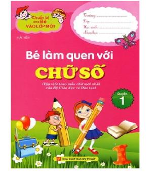 Bộ 5 cuốn Chuẩn bị cho bé vào lớp một - Bé làm quen với chữ số
