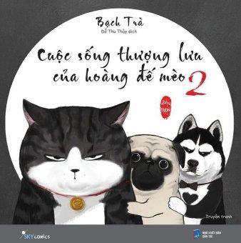 Cuộc Sống Thượng Lưu Của Hoàng Đế Mèo - Tập 02