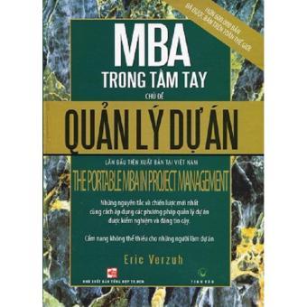 MBA Trong Tầm Tay - Chủ Đề: Quản Lý Dự Án - Eric Verzah
