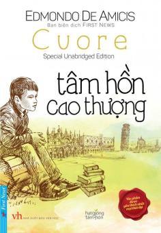 Tâm Hồn Cao Thượng - Edmondo De Amicis,First News