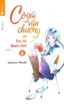 Cô Gái Văn Chương Và Tên Hề Thích Chết - Tập 1 - Nomura Mizuki,Runan