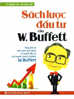 Sách lược đầu tư của W. Buffett - Lí Thành Tư, Hạ Dịch Ân và Tuệ Văn