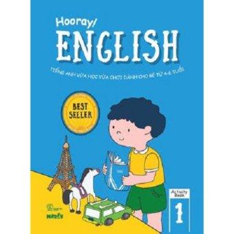 Hooray English - Tiếng Anh Vừa Học Vừa Chơi Dành Cho Bé Từ 4-6 Tuổi - Activity Book 1 - Nhiều Tác Giả