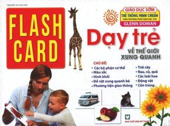 Flash Card - Dạy Trẻ Về Thế Giới Xung Quanh - Nguyễn Thị Thu Huế