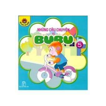 Bé học lễ giáo - Tập 05: Những câu chuyện về BuBu