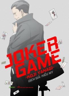 Joker Game - Tập 1 - Koji Yanagi,Kiều My