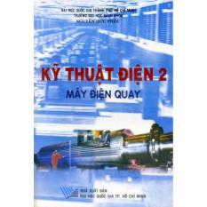 Mua Kỹ Thuật Điện 2 - Máy Điện Quay (Nguyễn Hữu Phúc)