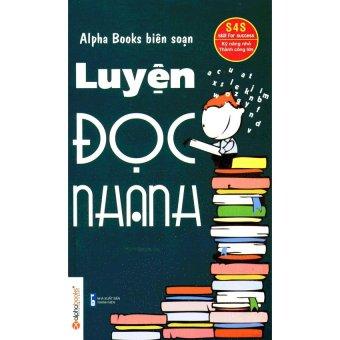 Luyện Đọc Nhanh (Tái Bản 2013)