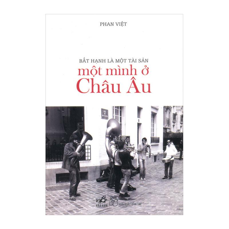 Mua Một Mình Ở Châu Âu - Phan Việt