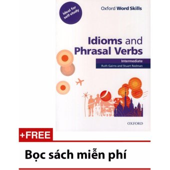 Oxford Word Skills - Idioms And Phrasal Verbs - Intermediate