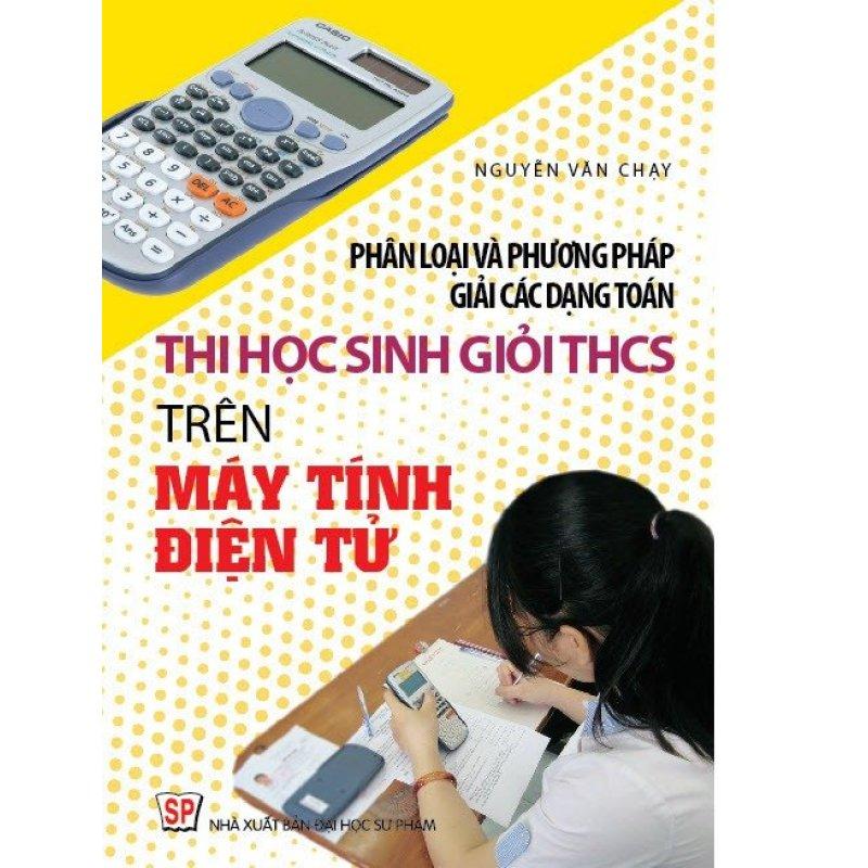 Mua Phân Lọại và pp giải các dạng toán thi HSG THCS trên MTĐT
