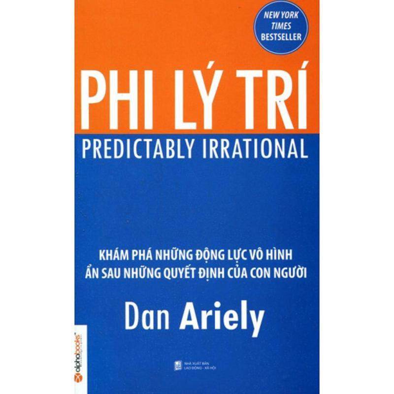 Mua Phi Lý Trí - Dan Ariely - NXB Alphabooks - Khám phá những động lực vô hình ẩn sau những quyết định của con người - BỌC NILON BẢO QUẢN SÁCH CHUYÊN DỤNG