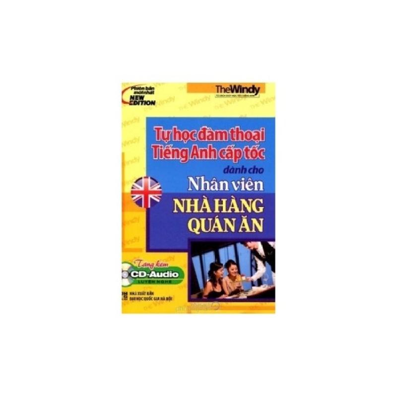Mua Sách Tự Học Đàm Thoại Tiếng Anh Cấp Tốc Dành Cho Nhân Viên Nhà Hàng Quán Ăn