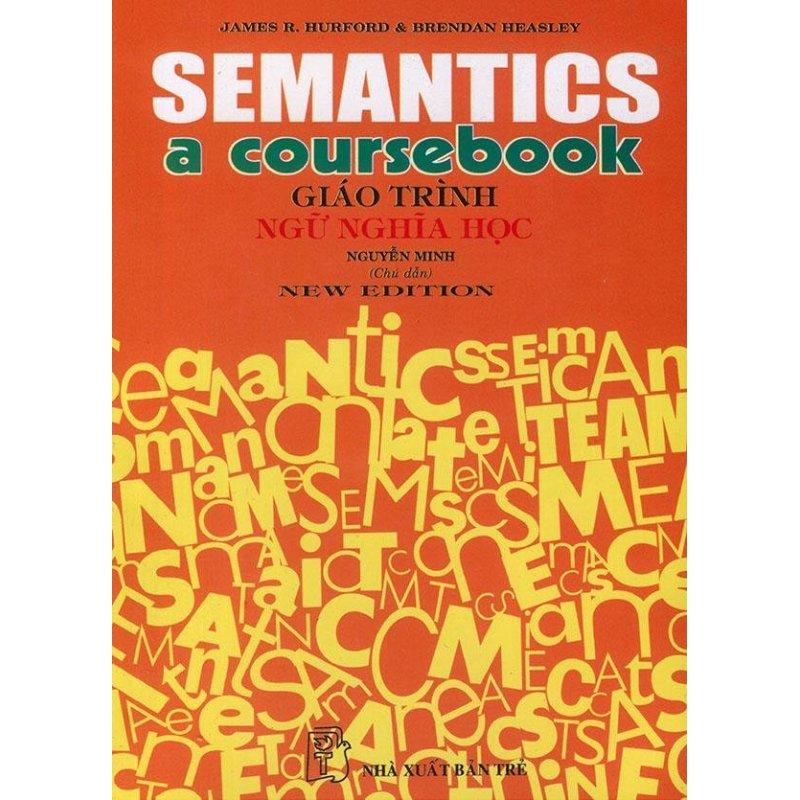 Mua Semantics: a coursebook - Giáo trình ngữ nghĩa học