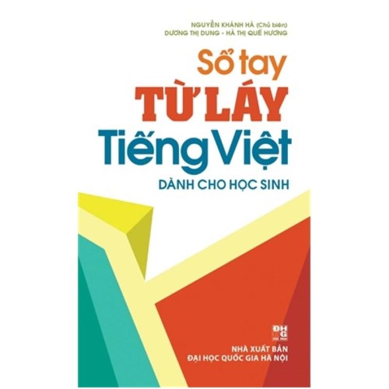 Mua Sổ tay từ láy tiếng Việt - Dùng cho học sinh
