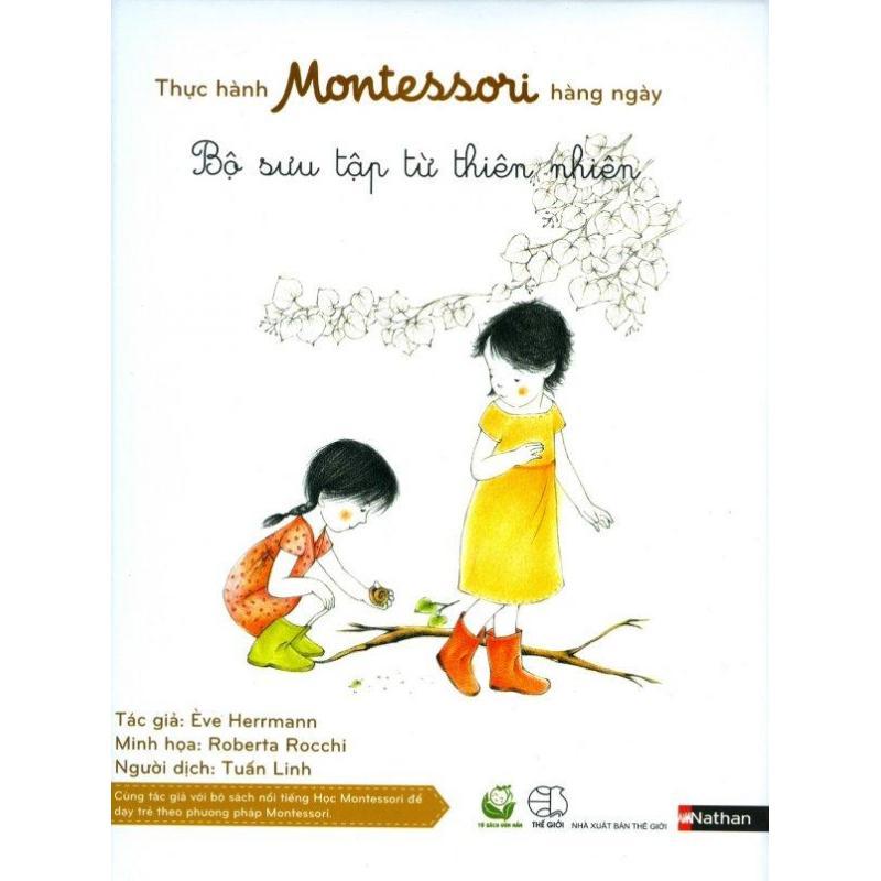 Mua Thực Hành Montessori Hàng Ngày - Bộ Sưu Tập Từ Thiên Nhiên - Ève Herrmann,Tuấn Linh