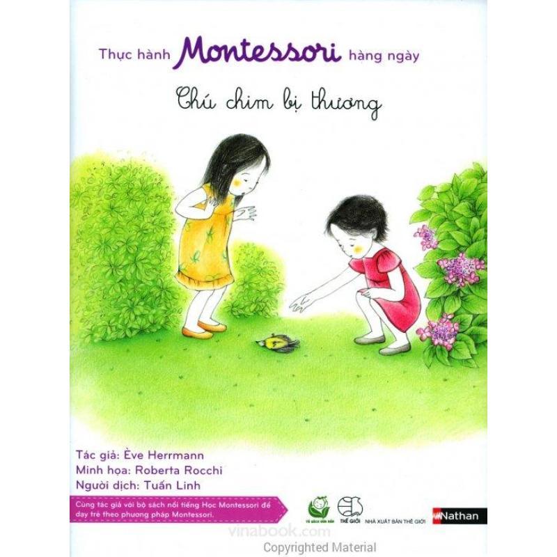 Mua Thực Hành Montessori Hàng Ngày - Chú Chim Bị Thương - Ève Herrmann,Tuấn Linh