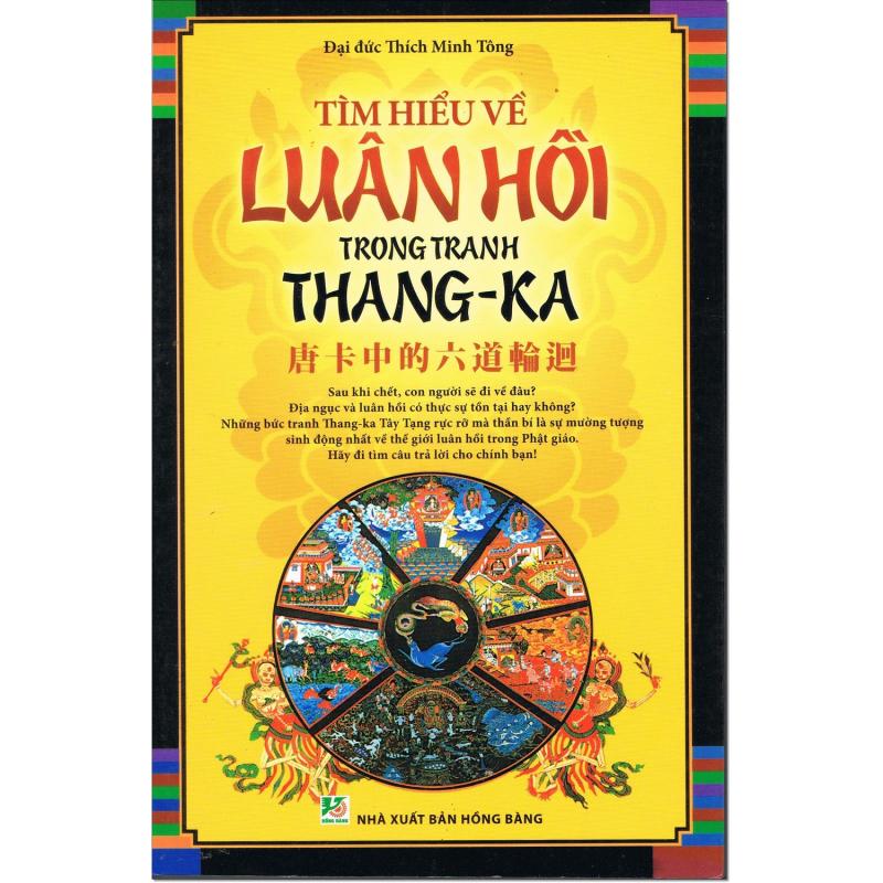 Mua Tìm Hiểu Về Luân Hồi Trong Tranh Thang-Ka - Đại đức Thích Minh Tông