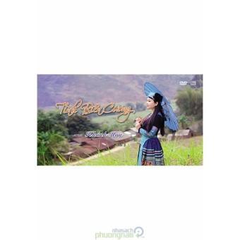 Tình Biên Cương - Khánh Hòa (CD - DVD)