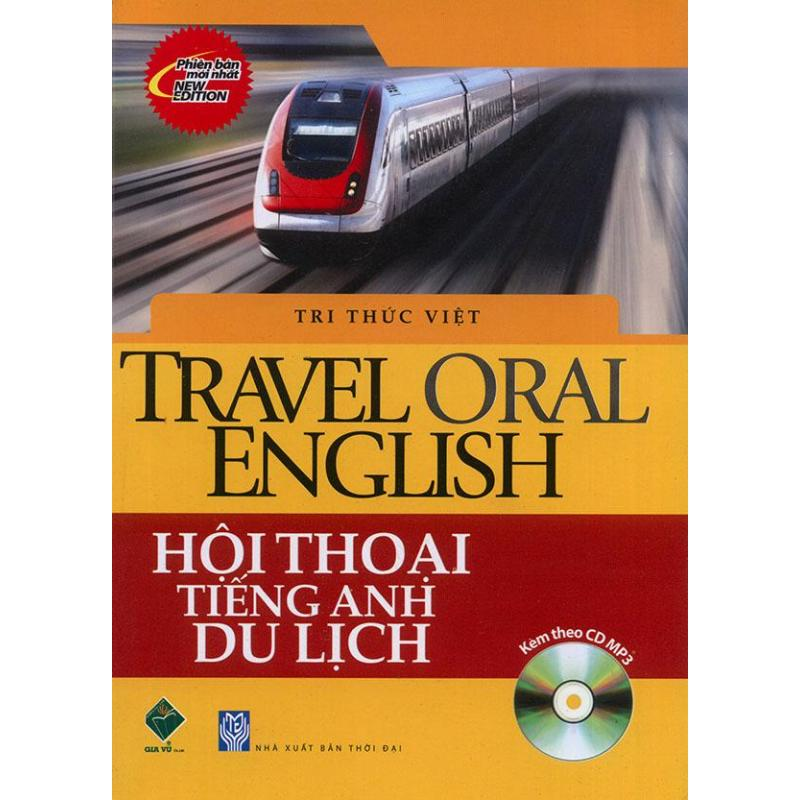 Mua Travel Oral English - Hội thoại tiếng Anh du lịch (kèm CD)