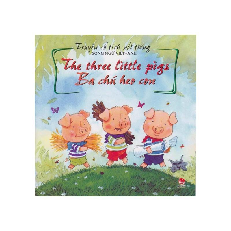 Mua Truyện Cổ Tích Nổi Tiếng (Song Ngữ Việt Anh) - Ba Chú Heo Con