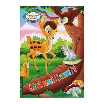 Truyện Nổi Tiếng Dành Cho Thiếu Nhi - Chú Nai Bambi
