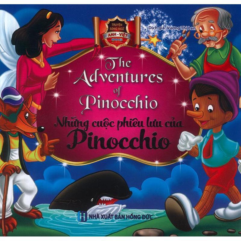 Mua Truyện song ngữ Anh Việt - The adventures of Pinocchio - Những cuộc phiêu lưu của Pinocchio