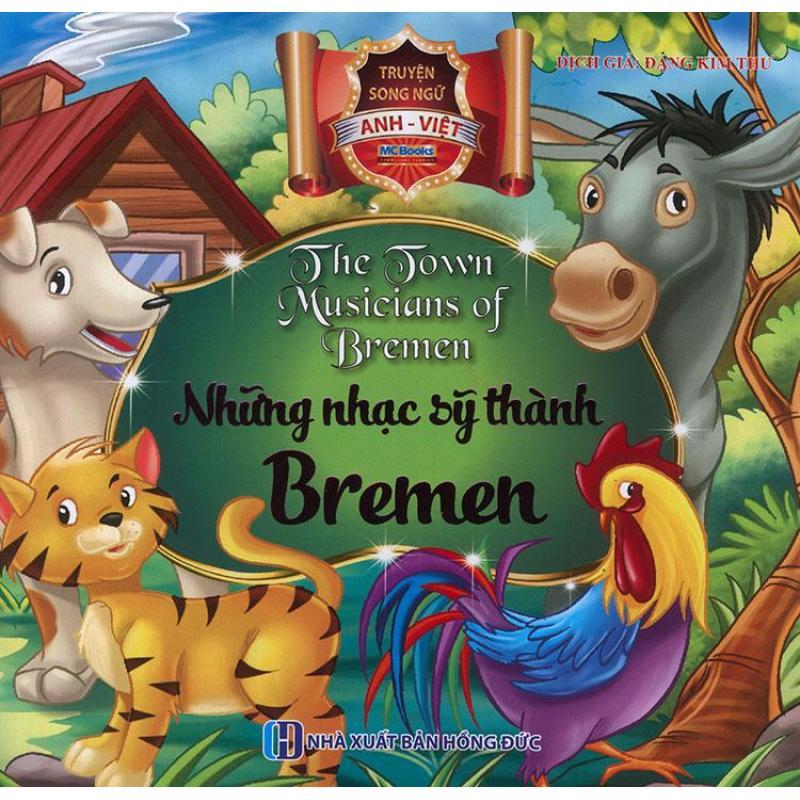 Mua Truyện song ngữ Anh Việt - The town musicians of Bremen - Những nhạc sỹ thành Bremen