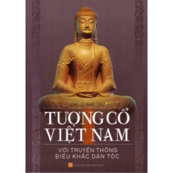 Ebook Tượng cổ Việt Nam với truyền thống điêu khắc dân tộc PDF