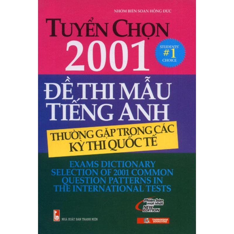 Mua Tuyển chọn 2001 đề thi mẫu tiếng Anh thường gặp trong các kỳ thi quốc tế