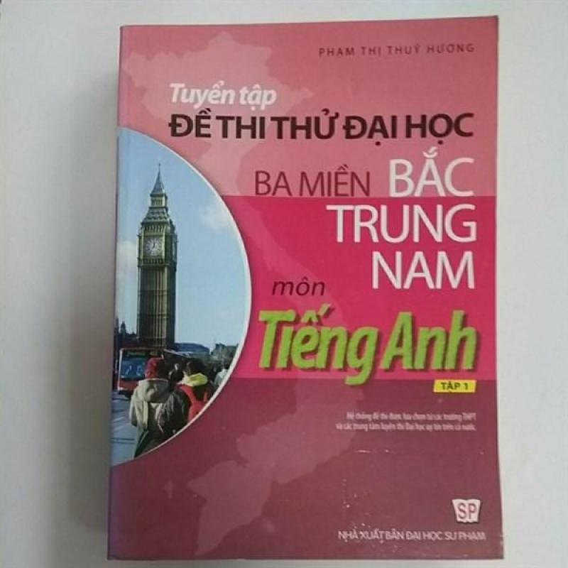Mua Tuyển Tập Đề Thi Thử Đại Học Ba Miền Bắc Trung Nam