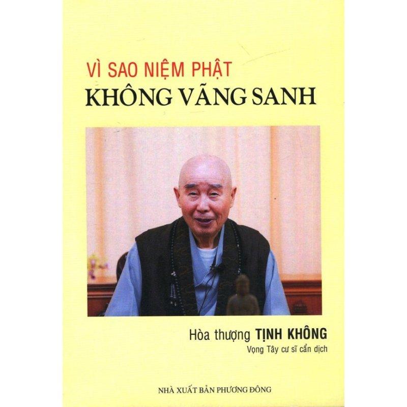 Mua Vì Sao Niệm Phật Không Vãng Sanh - Hòa thượng Tịnh Không