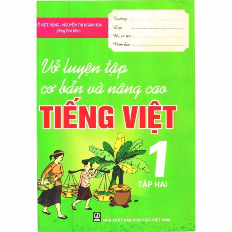 Mua Vở Luyện Tập Cơ Bản Và Nâng Cao Tiếng Việt 1/2