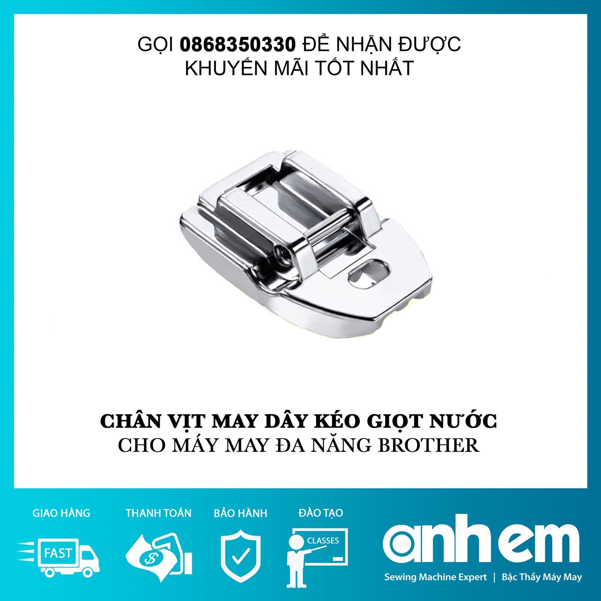 Chân Vịt May Dây Kéo Giọt Nước F004N - Máy May Đa Năng Brother