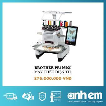 Máy Thêu Brother PR1050X 1 Đầu 10 Kim Máy Thêu Brother PR1050X