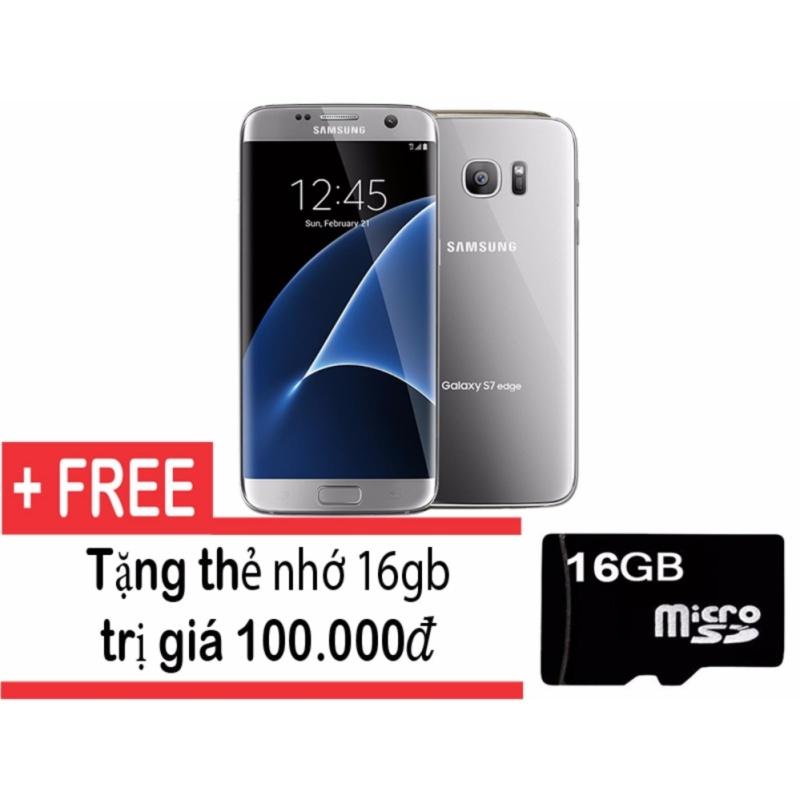 Samsung Galaxy S7 edge 32GB (Bạc) + Tặng thẻ nhớ 16gb - Hàng nhập khẩu