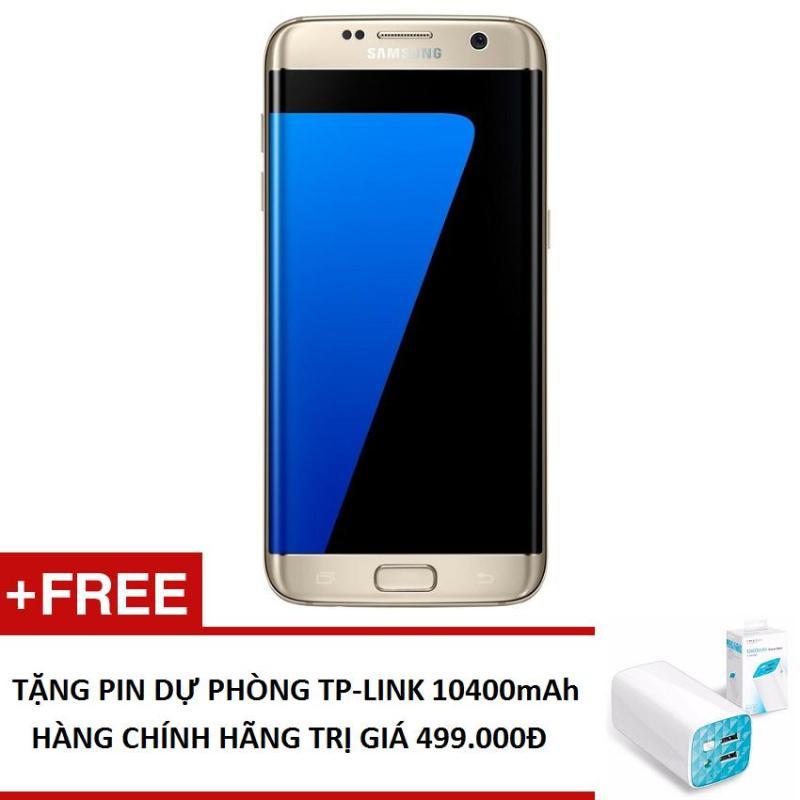 Samsung Galaxy S7 Edge SM-G935 32GB (Hàng nhập khẩu) + Tặng Pin sạc dự phòng TP-Link 10400mha (Hàng chính hãng)