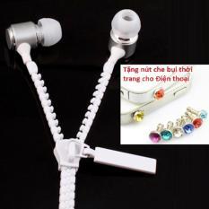 Tai nghe Cao cấp Zipper (khóa kéo chống rối) + Tặng Nút bịt chống bụi thời trang cho điện thoại
